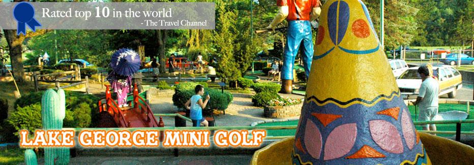 Around the World Miniature Golf, Lake George!